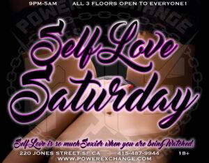Self Love Saturday @ Power Exchange | San Francisco | California | United States